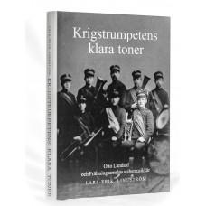 Krigstrumpetens klara toner - Lingström, Lars-Erik